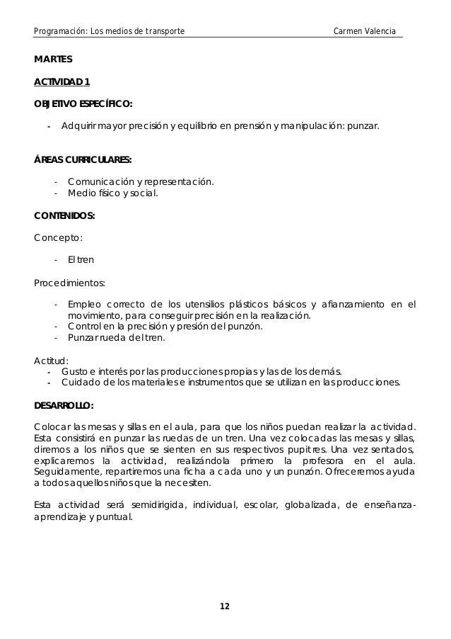 Programación: Los medios de transporte                                   Carmen ValenciaMARTESACTIVIDAD 1OBJETIVO ESPECÍFI...