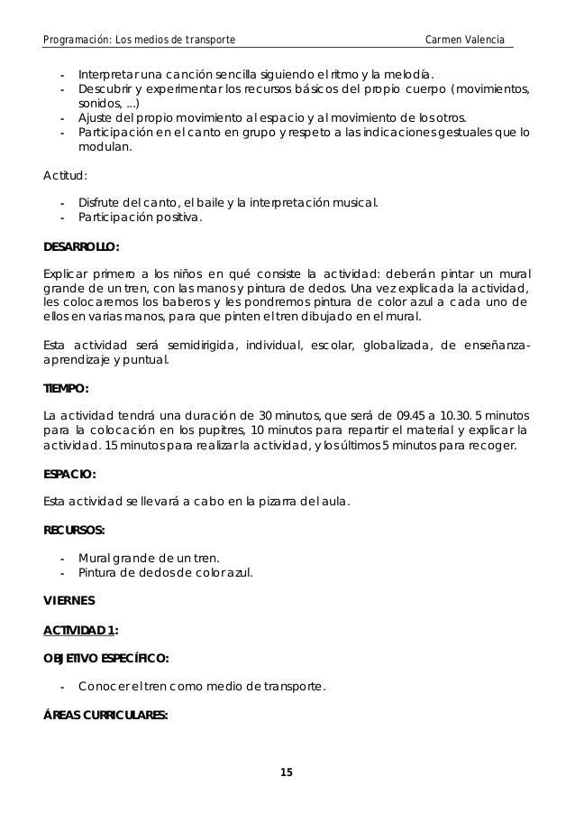 Programación: Los medios de transporte                              Carmen Valencia   -   Interpretar una canción sencilla...
