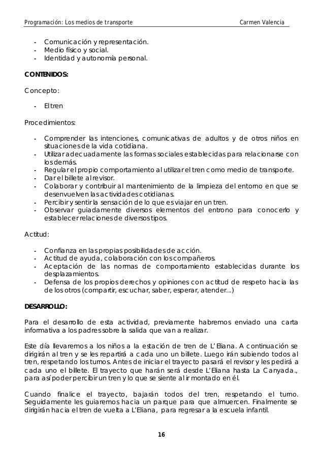 Programación: Los medios de transporte                                Carmen Valencia   -   Comunicación y representación....