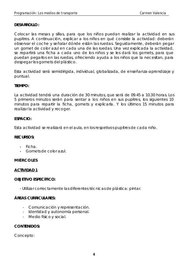 Programación: Los medios de transporte                                 Carmen ValenciaDESARROLLO:Colocar las mesas y silla...