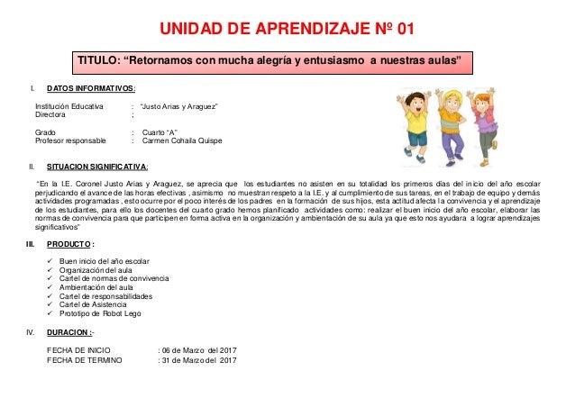 """UNIDAD DE APRENDIZAJE Nº 01 I. DATOS INFORMATIVOS: Institución Educativa : """"Justo Arias y Araguez"""" Directora ; Grado : Cua..."""