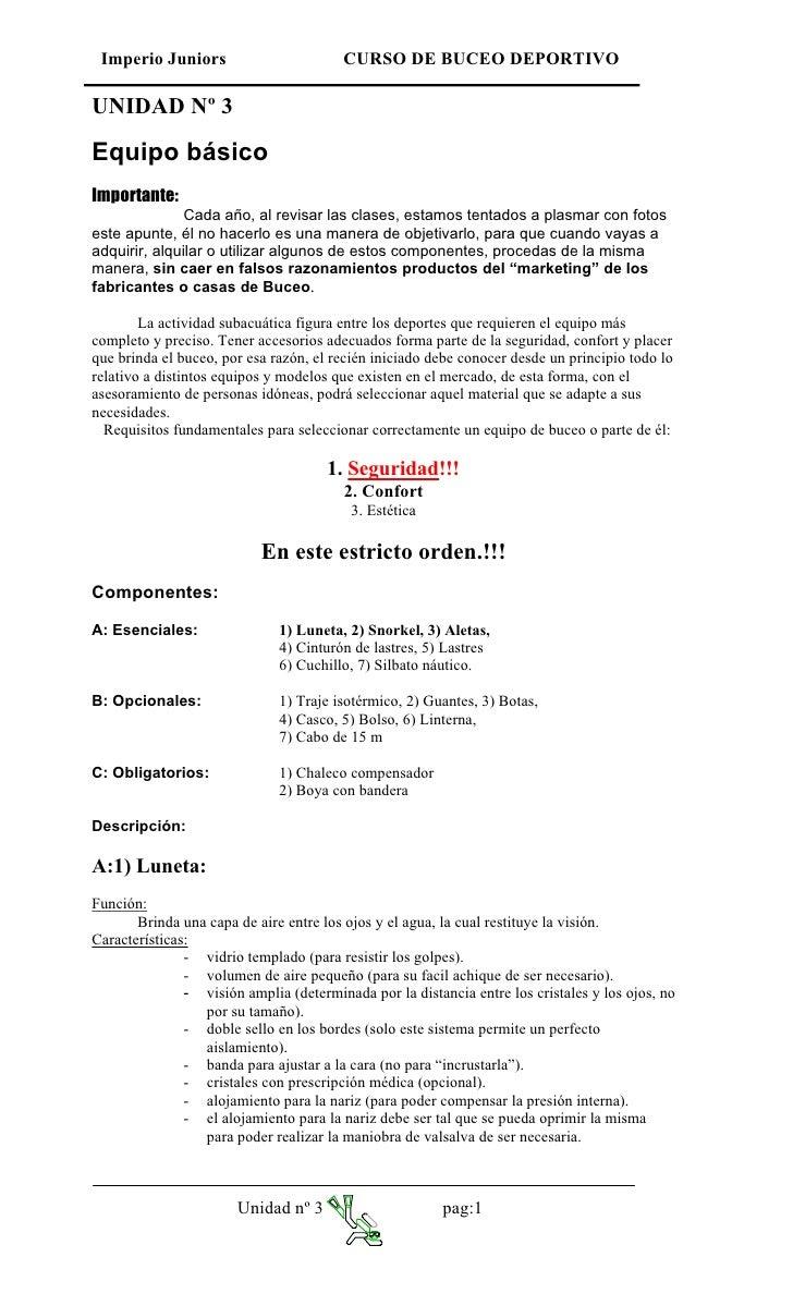 Imperio Juniors                        CURSO DE BUCEO DEPORTIVO  UNIDAD Nº 3  Equipo básico Importante:                Cad...