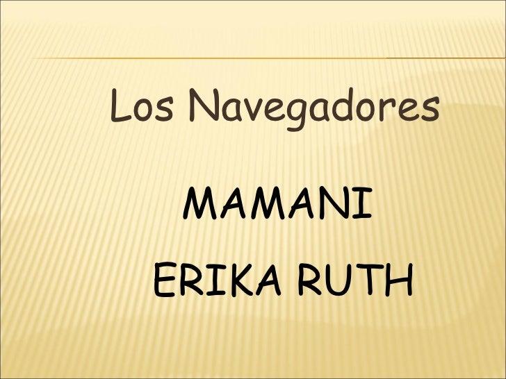 Los Navegadores MAMANI ERIKA RUTH