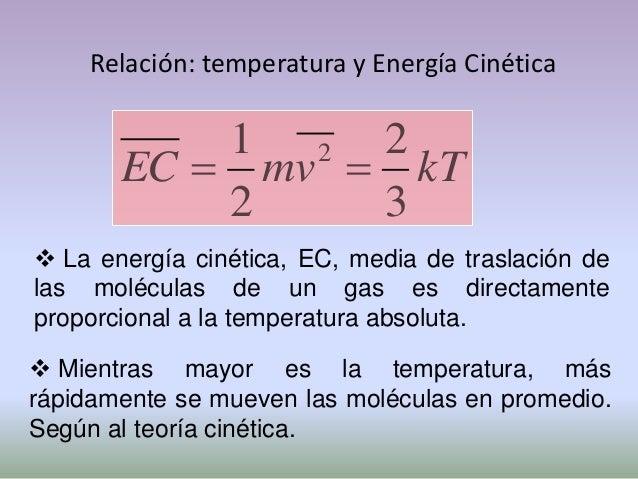 Temperatura: Cero absoluto: es la temperatura mínima posible= -273 °C. El cero absoluto es la base de una escala detempe...