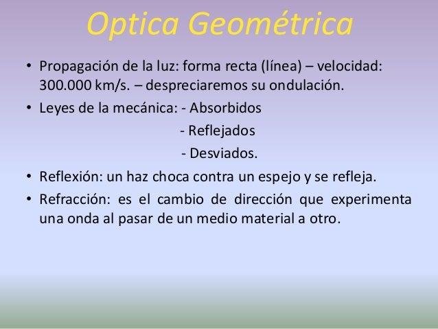 Dioptría• La dioptría es la unidad que expresa con valores  positivos o negativos el poder de refracción de  una lente y q...