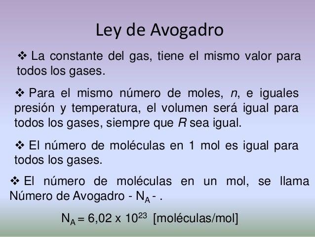 Ley de Avogadro Considerando: que el número total de moléculasN, de un gas es igual al número por mol multiplicadopor el ...