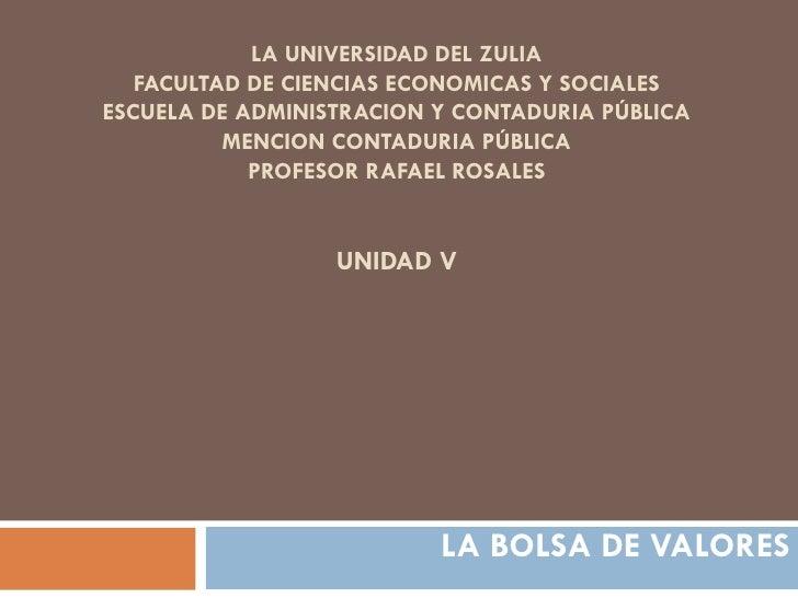 LA UNIVERSIDAD DEL ZULIA   FACULTAD DE CIENCIAS ECONOMICAS Y SOCIALESESCUELA DE ADMINISTRACION Y CONTADURIA PÚBLICA       ...