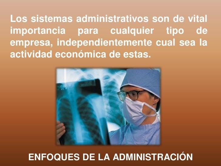 Los sistemas administrativos son de vitalimportancia para cualquier tipo deempresa, independientemente cual sea laactivida...