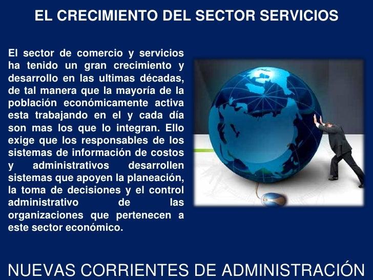 EL CRECIMIENTO DEL SECTOR SERVICIOSEl sector de comercio y serviciosha tenido un gran crecimiento ydesarrollo en las ultim...