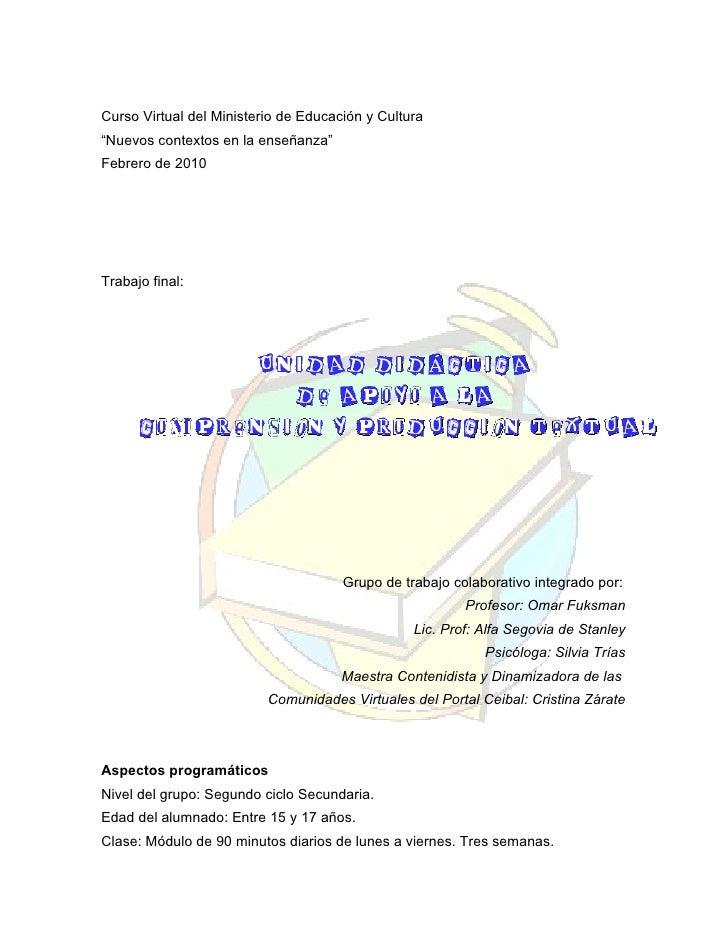 """Curso Virtual del Ministerio de Educación y Cultura """"Nuevos contextos en la enseñanza"""" Febrero de 2010     Trabajo final: ..."""