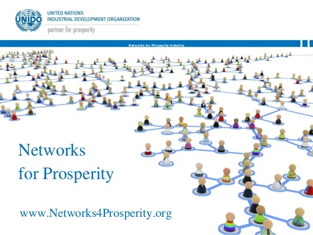 Networks for Prosperity InitiativeNetworksfor Prosperitywww.Networks4Prosperity.org