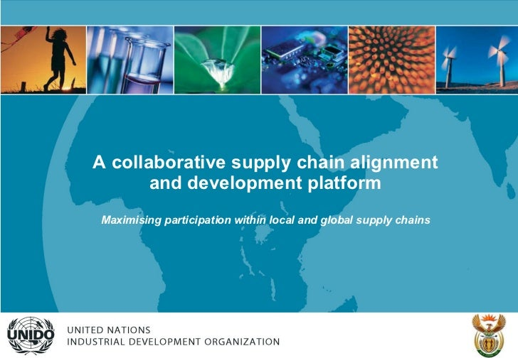 A collaborative supply chain alignment and development platform Maximising participation within local and global supply ch...