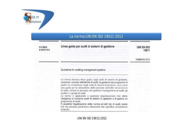 UNI EN ISO 19011:2012 La norma UNI EN ISO 19011:2012