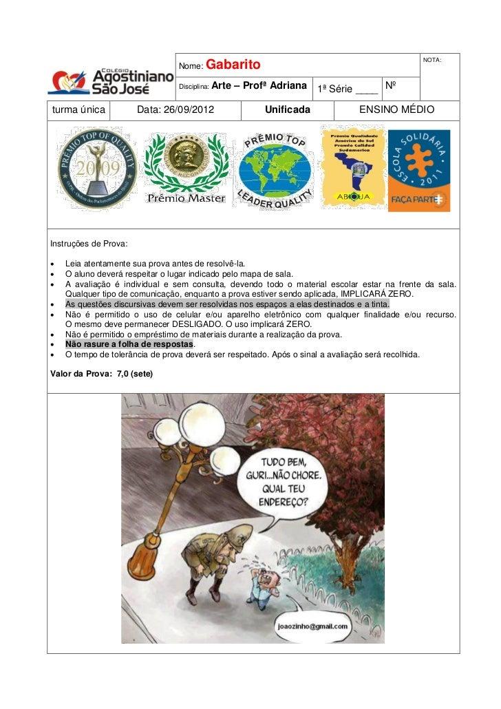 NOTA:                                Nome:   Gabarito                                Disciplina: Arte   – Profª Adriana 1ª...