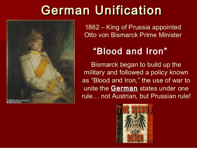 "the unification of german confederate states under the policies of otto von bismarck Who was otto von bismarck quick summary: germany became a modern, unified nation under the leadership of the ""iron chancellor"" otto von bismarck."