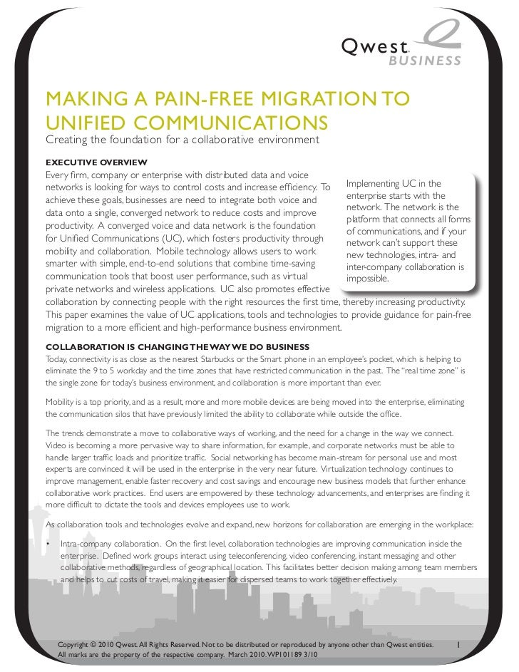 MAkiNg A PAiN-fRee MigRAtioN toUNified CoMMUNiCAtioNsCreating the foundation for a collaborative environmentExEcutivE OvEr...