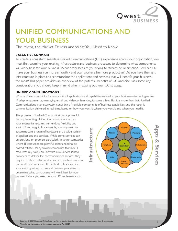 UNified CommUNiCAtioNs ANdYoUR BUsiNessThe Myths, the Market Drivers and What You Need to KnowExEcutivE SummaryTo create a...