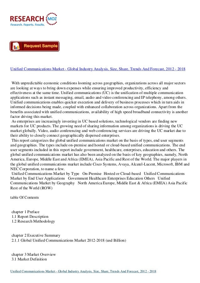 Unified Communications Market - Global Industry Analysis, Size, Share, Trends And Forecast, 2012 - 2018 With unpredictable...