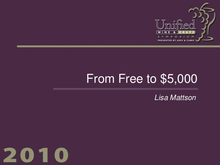 From Free to $5,000           Lisa Mattson