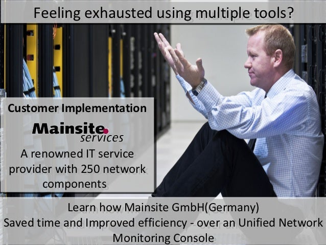Feeling exhausted using multiple tools?     Feeling exhausted using multiple tools?Customer ImplementationCustomer Impleme...
