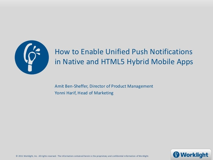 How to Enable Unified Push Notifications                                        in Native and HTML5 Hybrid Mobile Apps    ...
