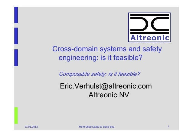 Cross-domain systems and safety              engineering: is it feasible?              Composable safety: is it feasible? ...