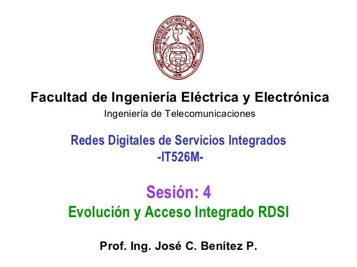 Facultad de Ingeniería Eléctrica y Electrónica            Ingeniería de Telecomunicaciones      Redes Digitales de Servici...