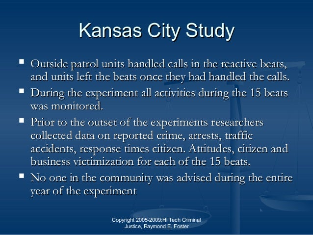 "kansas city preventive patrol experiment paper Any opinions expressed in this paper are those of the author(s) and not those   experiment that aimed to increase police presence in more than 6,000   review of the kansas city preventive patrol experiment"", journal of criminal  justice, 3."
