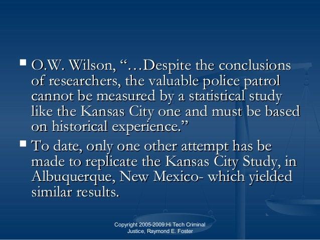 "Copyright 2005-2009:Hi Tech Criminal Justice, Raymond E. Foster  O.W. Wilson, ""…Despite the conclusionsO.W. Wilson, ""…Des..."