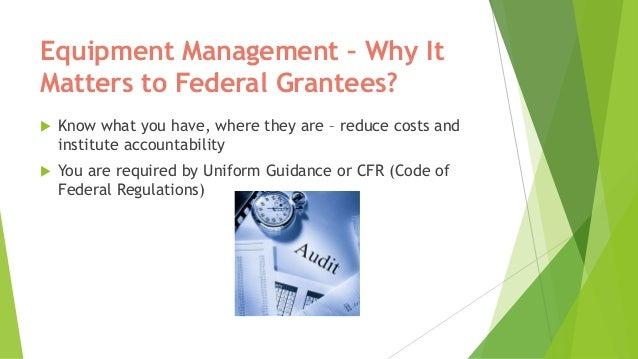 Uniform guidance on property management for federal grantees Slide 2