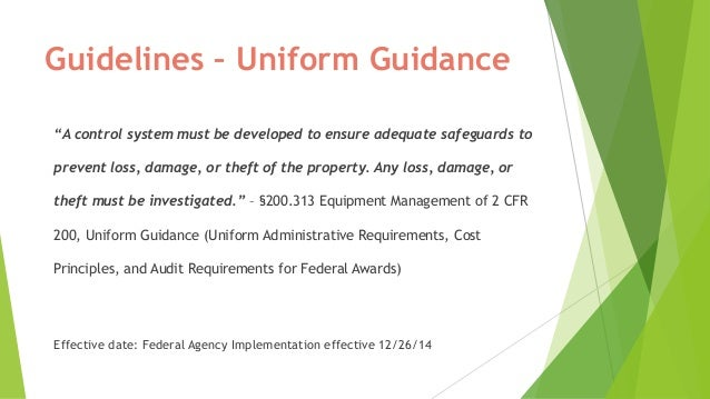 Uniform guidance on property management for federal grantees Slide 3