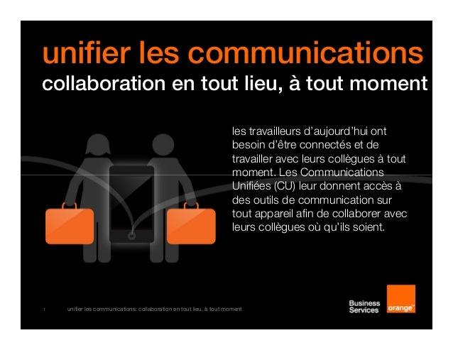 unifier les communications: collaboration en tout lieu, à tout moment