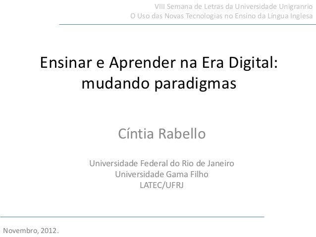 VIII Semana de Letras da Universidade Unigranrio                            O Uso das Novas Tecnologias no Ensino da Língu...