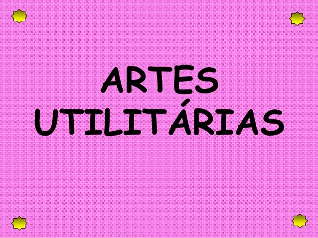 ARTES UTILITÁRIAS