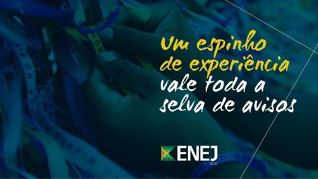 Apresentação - Unijr ENEJ 2017