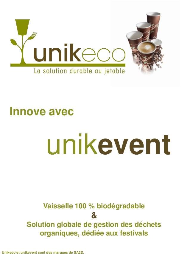 Innove avec                        unikevent                       Vaisselle 100 % biodégradable                          ...