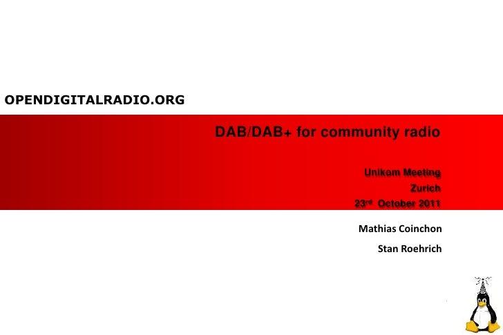 OPENDIGITALRADIO.ORG                       DAB/DAB+ for community radio                                         Unikom Mee...
