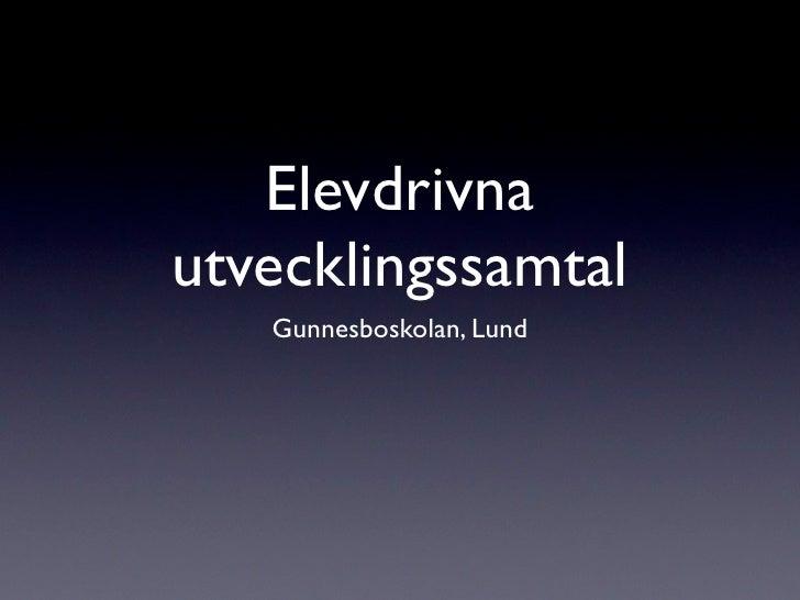 Elevdrivna utvecklingssamtal    Gunnesboskolan, Lund