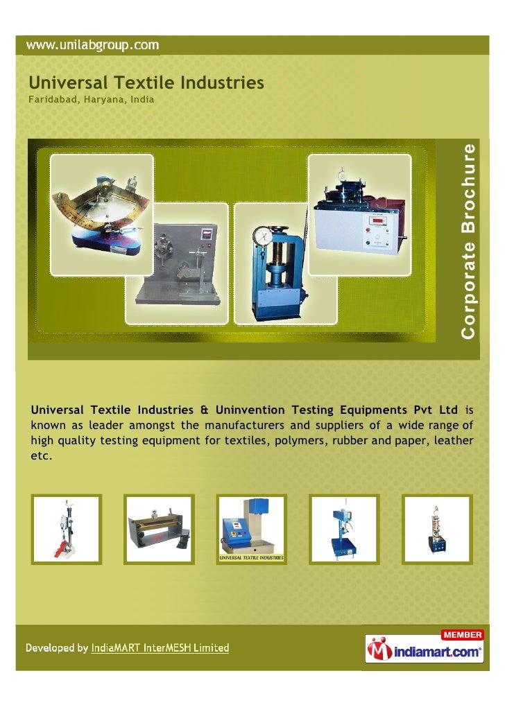 Universal Textile IndustriesFaridabad, Haryana, IndiaUniversal Textile Industries & Uninvention Testing Equipments Pvt Ltd...