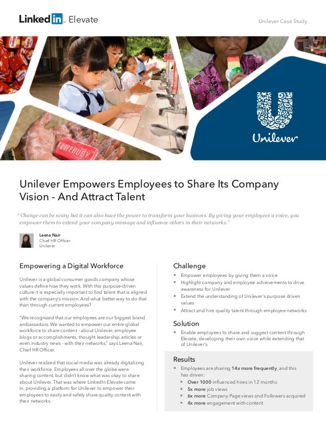 Unilever Case Study Unilever Empowers Employees to Share Its Company Vision - And Attract Talent Empowering a Digital Work...