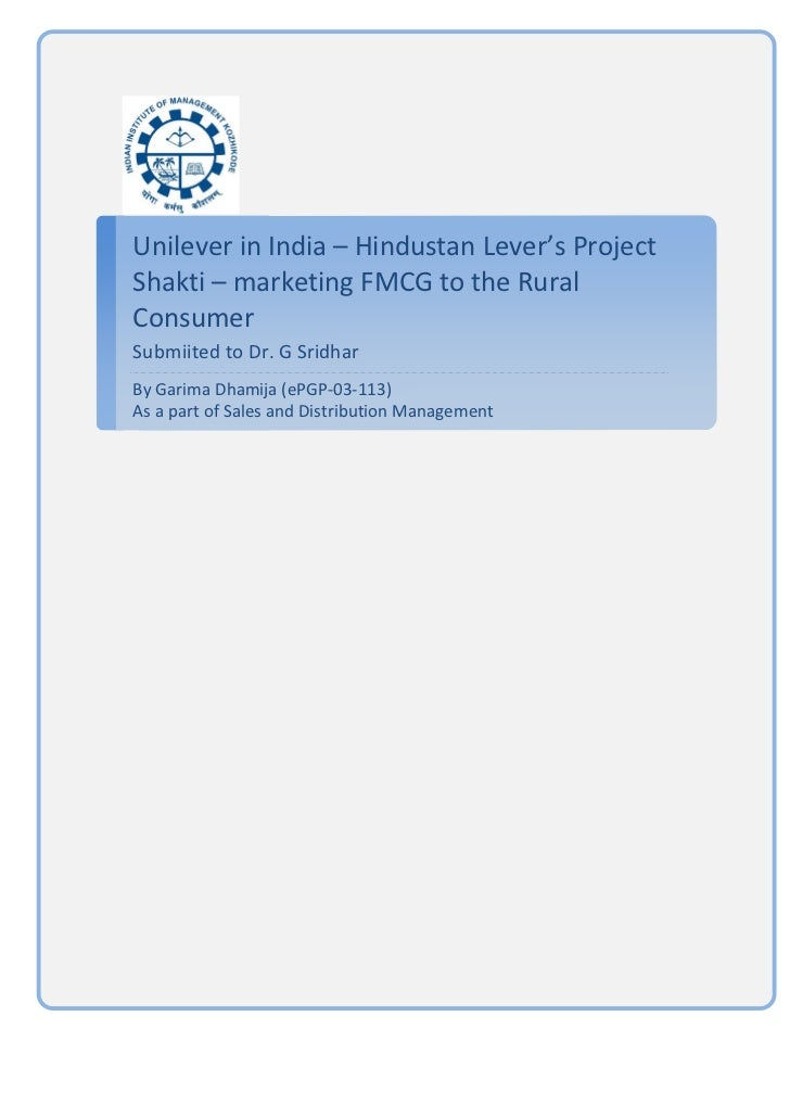 Unilever in India – Hindustan Lever's Project Shakti – marketing FMCG to the Rural Consumer ...