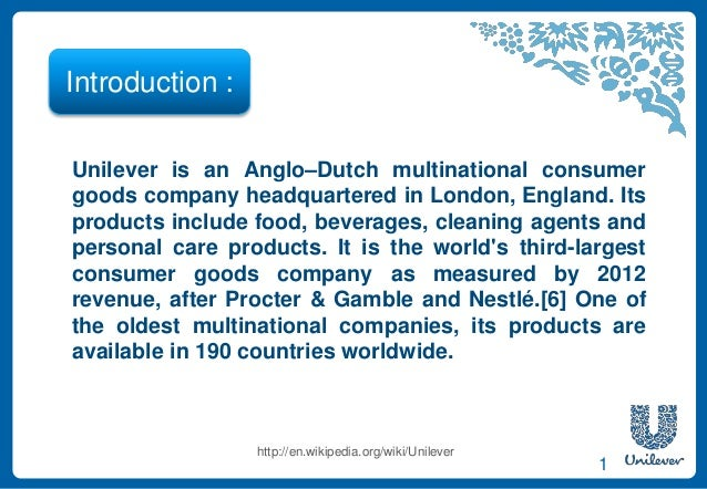 introduction to unilever Unilever sri lanka is one of the biggest fmcg companies in sri lanka, with 29  market leading brands in categories such as home care, personal care and.