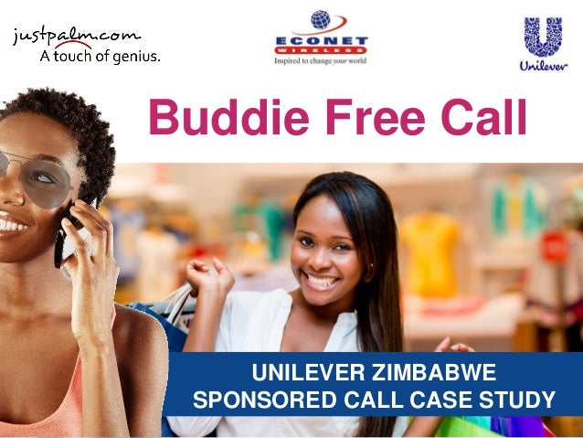 UNILEVER ZIMBABWE SPONSORED CALL CASE STUDY Buddie Free Call