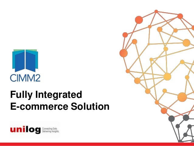 Title Goes HereFully Integrated    Brief About the Presentation    goes hereE-commerce Solution