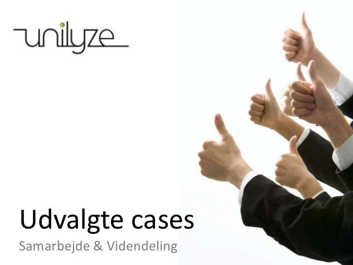 Udvalgte cases<br />Samarbejde & Videndeling<br />