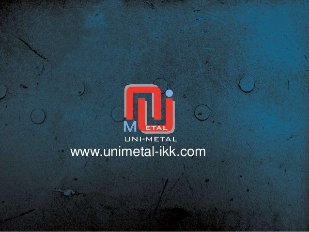 www.unimetal-ikk.com