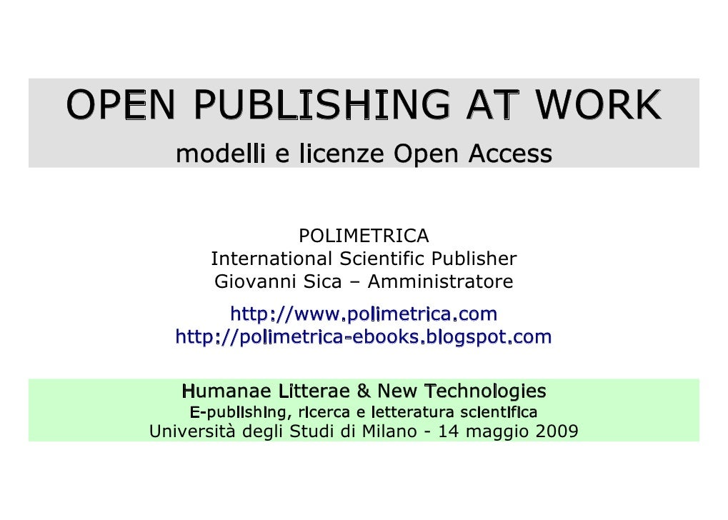 OPEN PUBLISHING AT WORK      modelli e licenze Open Access                      POLIMETRICA           International Scient...