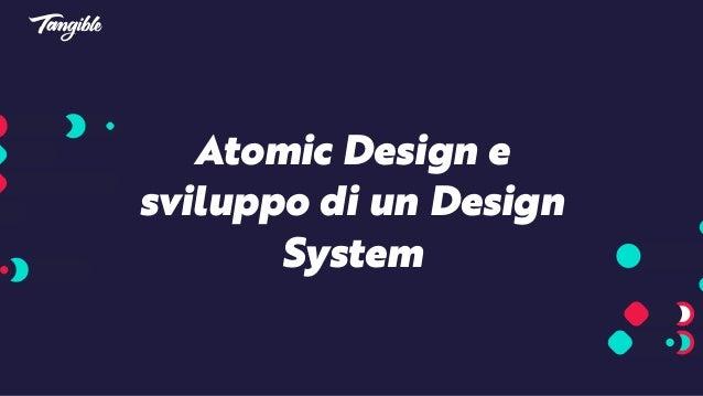 Atomic Design e sviluppo di un Design System