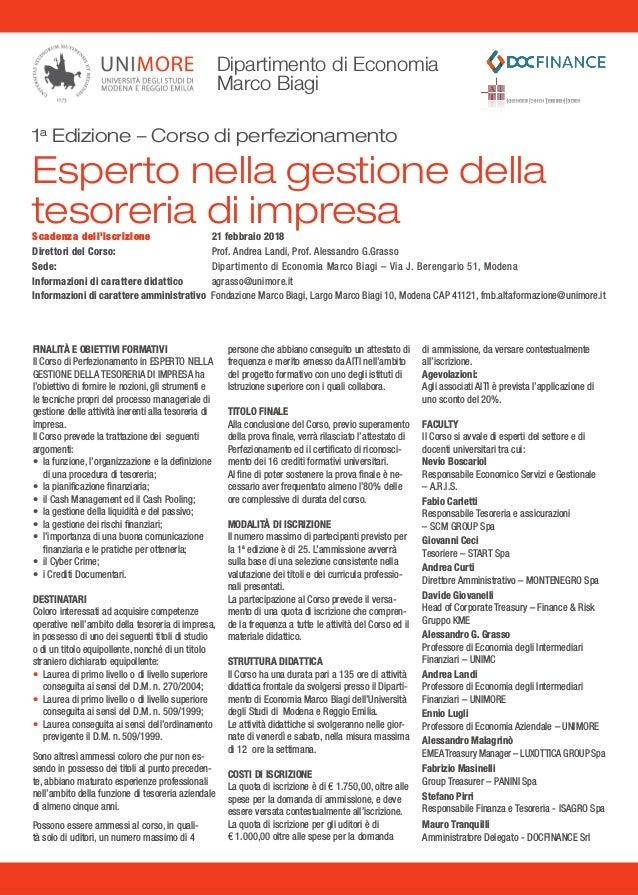Dipartimento di Economia Marco Biagi Scadenza dell'iscrizione 21 febbraio 2018 Direttori del Corso: Prof. Andrea Landi, ...