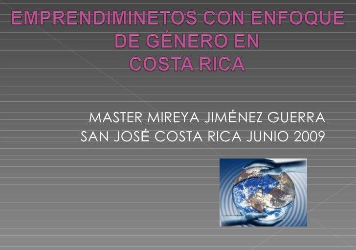 MASTER MIREYA JIM É NEZ GUERRA SAN JOS É  COSTA RICA JUNIO 2009